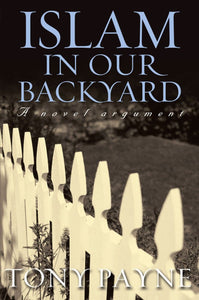 Islam in our backyard: a novel argument