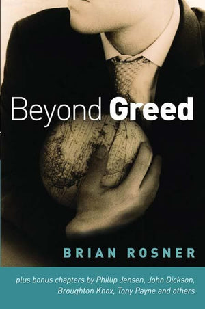 9781876326760-Beyond Greed-Rosner, Brian