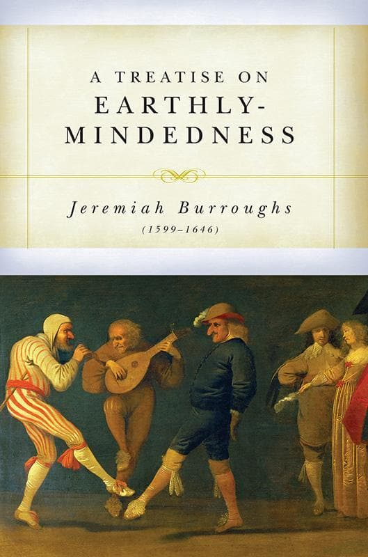 9781877611384-Treatise on Earthly Mindedness, A-Burroughs, Jeremiah