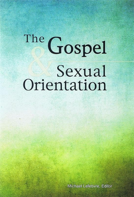9781884527371-Gospel and Sexual Orientation, The-Lefebvre, Michael (Editor)