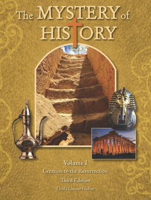 The Mystery of History, Volume I, Third Edition by Hobar, Linda Lacour (9781892427335) Reformers Bookshop