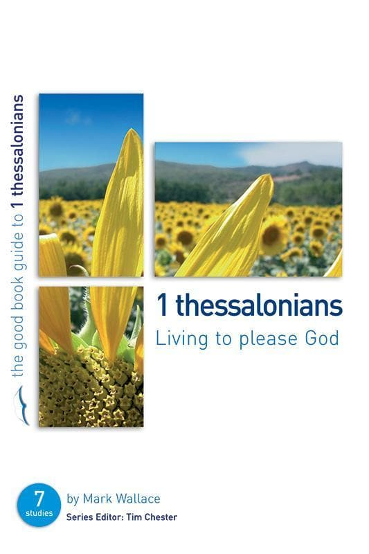9781904889533-GBG 1 Thessalonians: Living to please God-Wallace, Mark