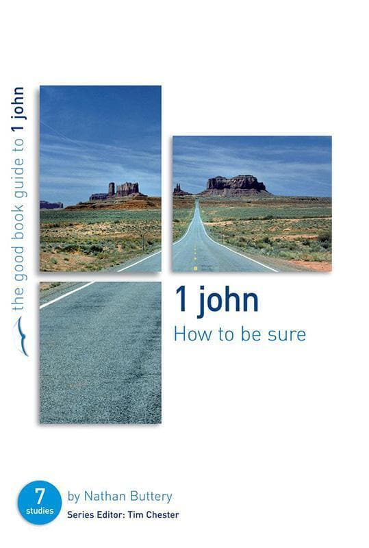 9781904889953-GBG 1 John: How To Be Sure-Buttery, Nathan
