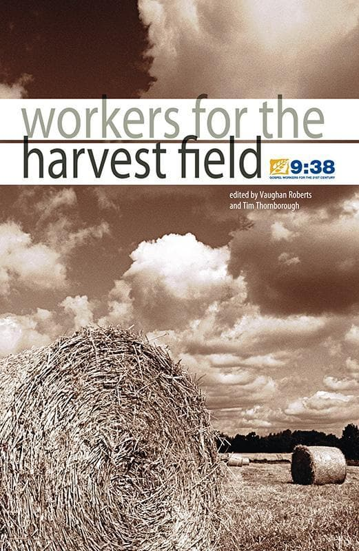 9781905564309-Workers for the Harvest Field-Roberts, Vaughan