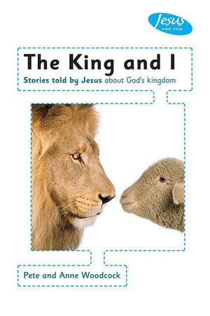 9781905564354-King and I, The Handbook: Stories told by Jesus about God's kingdom-Woodcock, Pete & Anne