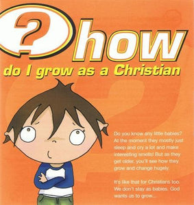 9781905564378-How Do I Grow As A Christian-Mitchell, Alison