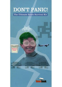 9781905564552-Don't Panic: The Ultimate Exam Survival Kit-Cole, Martin