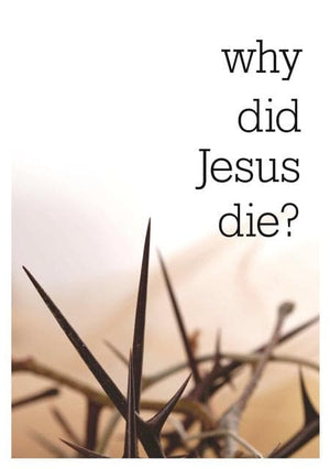9781905564620-Why did Jesus Die-Thornborough, Tim