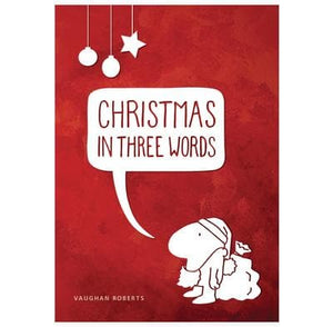Christmas in Three Words by Roberts, Vaughan (9781905564804) Reformers Bookshop