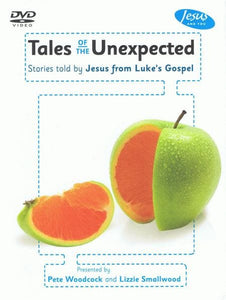 9781906334734-Tales of the Unexpected DVD: Stories told by Jesus from Luke's Gospel-Woodcock, Pete & Smallwood, Lizzie