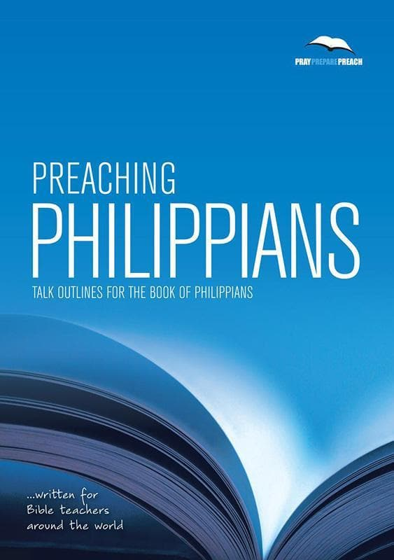 9781906334925-PPP Preaching Philippians: Talk outlines for the book of Philippians-Crowter, Phil