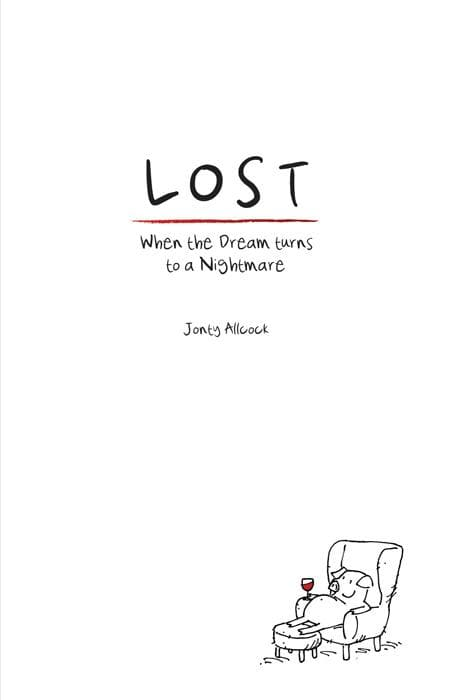 9781907377228-Lost: When the dream turns to a nightmare-Allcock, Jonty
