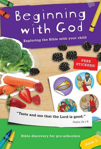 9781907377419-Beginning with God Book 3: Exploring the Bible with your child-Mitchell, Alison