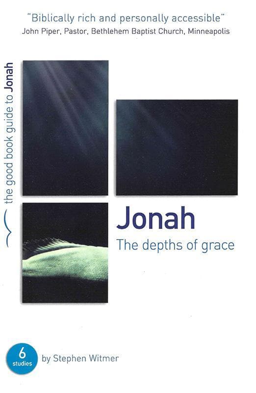 9781907377433-GBG Jonah: The depths of grace-Witmer, Stephen