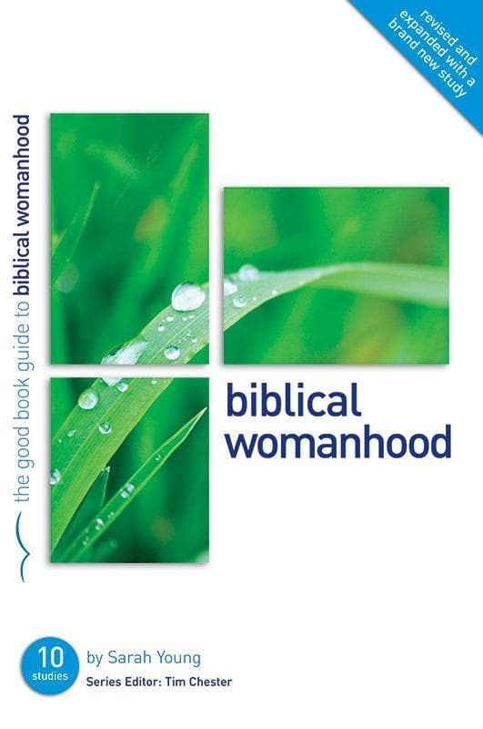 9781907377532-GBG Biblical Womanhood-Collins, Sarah