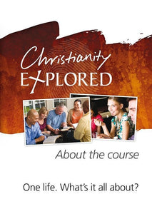 9781907377860-Christianity Explored About the Course-Tice, Rico