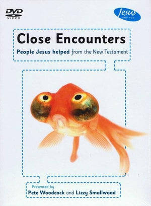 9781908317711-Close Encounters DVD: People Jesus helped from the New Testament-Woodcock, Pete; Anne
