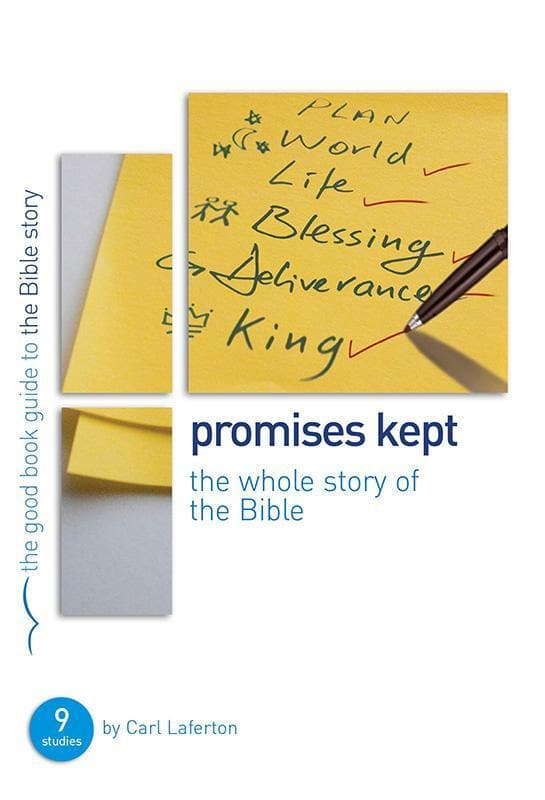 9781908317933-GBG Promises Kept: Bible Overview-Laferton, Carl