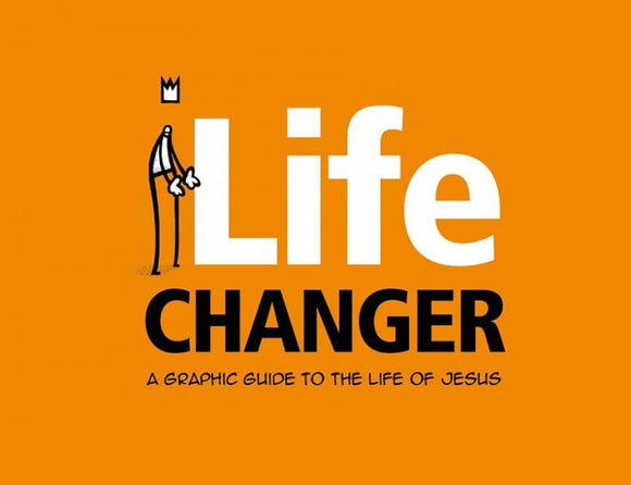 9781908762078-Life Changer: A graphic guide to the life of Jesus-Ramasami, Jason