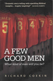 9781908762481-Few Good Men, A: Inspiring Biblical heroes for todays' Christian men-Coekin, Richard