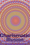 Charismatic Illusion, The