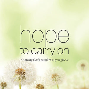 9781909559042-Hope to Carry On: Knowing God's comfort in life and death-Jackson, Peter