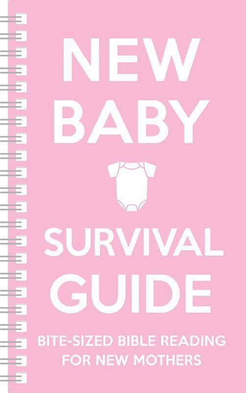 9781909559110-New Baby Survival Guide Pink: Bite-sized Bible reading for new mothers-Martin, Cassie; Smart, Sarah