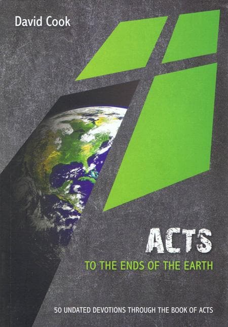 9781909611023-Acts: To the Ends of the Earth-Cook, David
