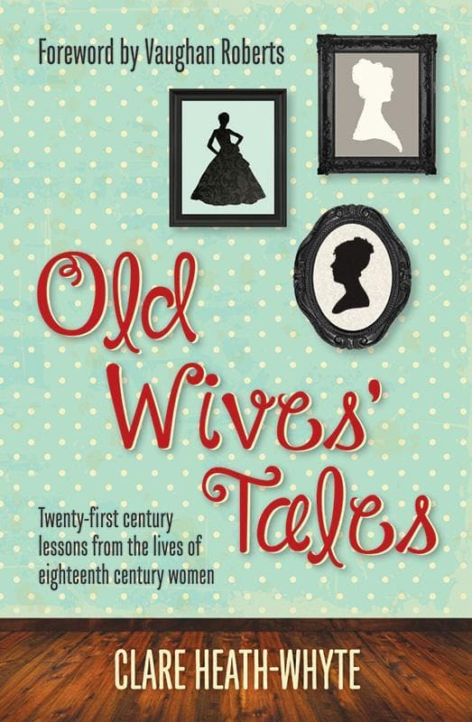 9781909611122-Old Wives' Tales-Heath-Whyte, Clare