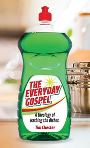 9781909611160-Everyday Gospel, The-Chester, Tim