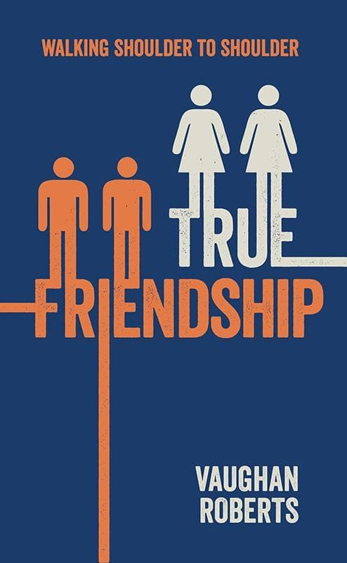 9781909611320-True Friendship-Roberts, Vaughan