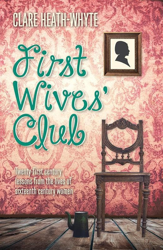 9781909611764-First Wives' Club-Heath-Whyte, Clare