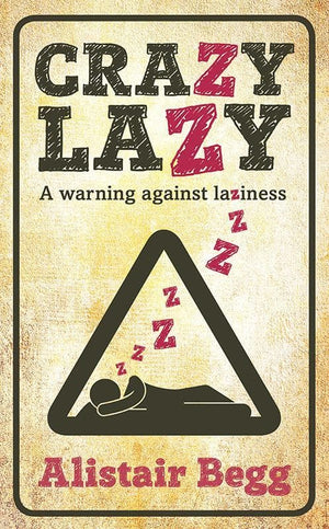 9781909611900-Crazy Lazy-Begg, Alistair