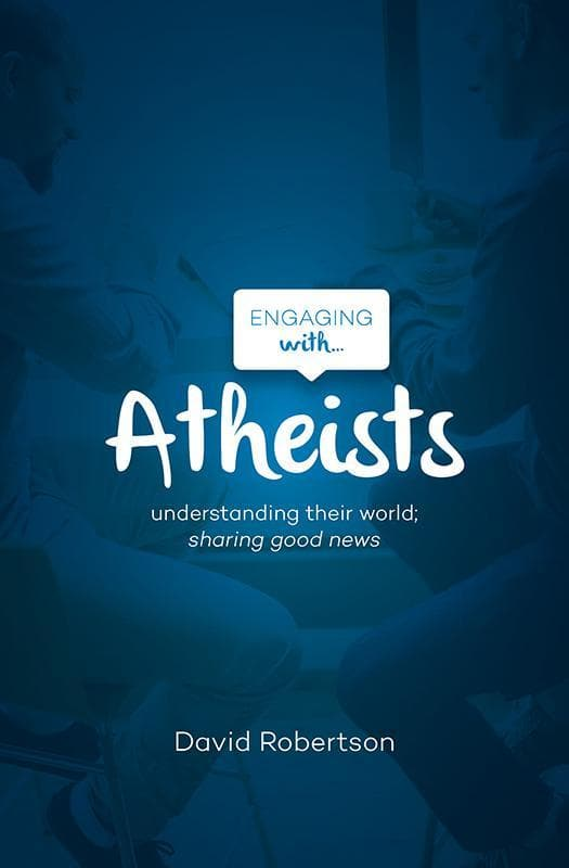 9781909919099-Engaging with Atheists-Robertson, David