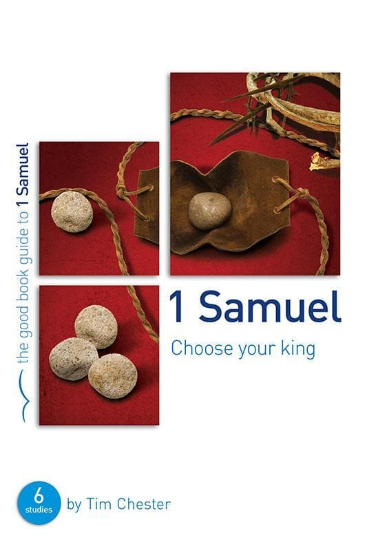 9781909919594-GBG 1 Samuel: Choose your King-Chester, Tim