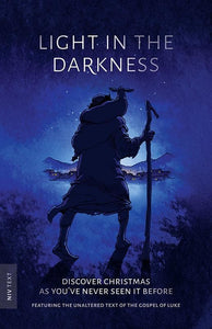 9781909919907-Light in the Darkness: Discover Christmas As You've Never Seen it Before (NIV 2011)-Webb-Peploe, Alex