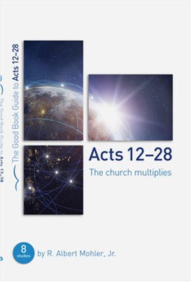 GBG Acts 13-28: The Church Multiplies