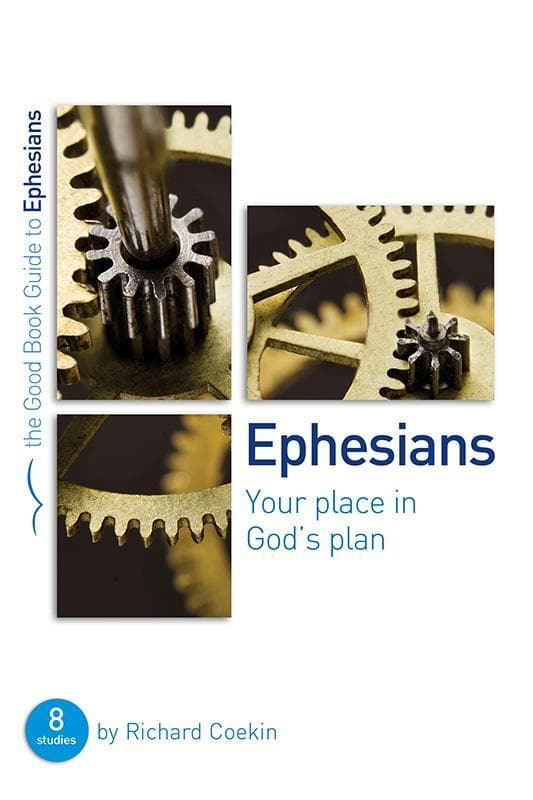 9781910307694-GBG Ephesians: Your place in God's plan-Coekin, Richard