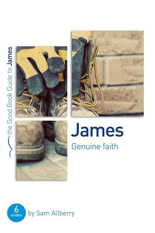 9781910307816-GBG James: Genuine faith-Allberry, Sam