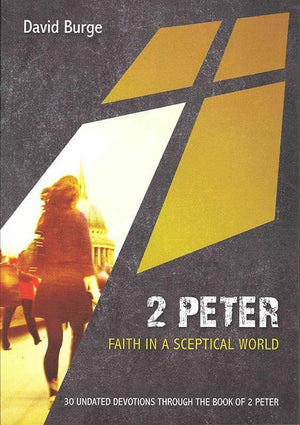 9781910587355-2 Peter: Faith in a Sceptical World-Burge, David