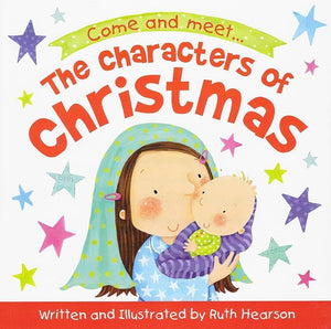 9781910587768-Characters of Christmas Board Book, The-Hearson, Ruth