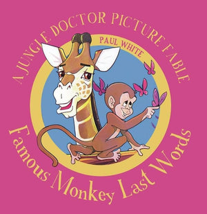 9781911272250-JDPF 2 Famous Monkey Last Words-White, Paul
