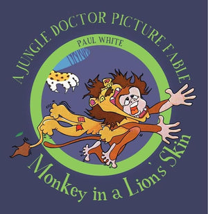 9781911272267-JDPF 3 Monkey in Lion's Skin-White, Paul