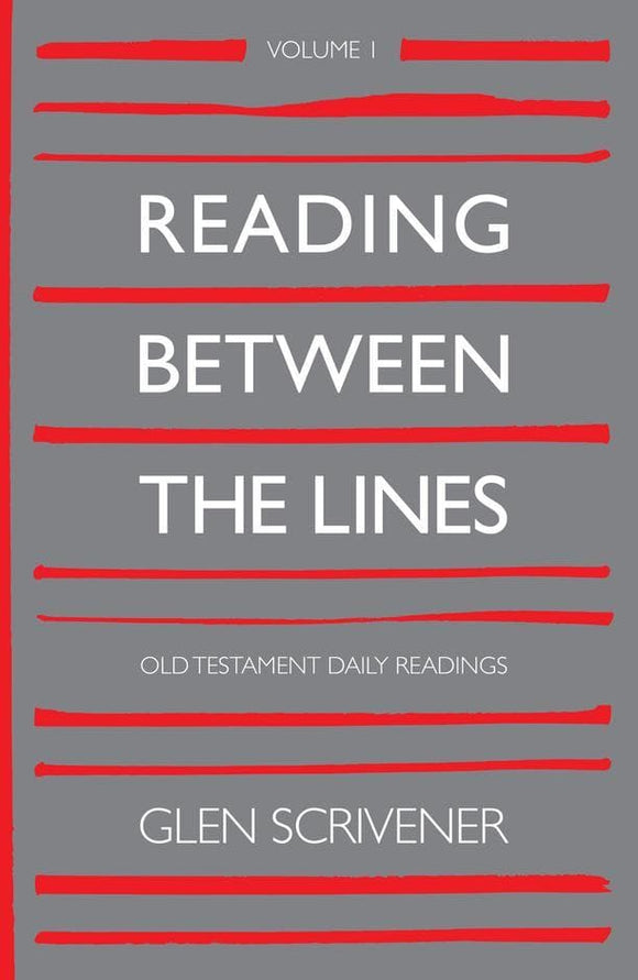Reading Between the Lines: Volume 1 Old Testament Daily Readings