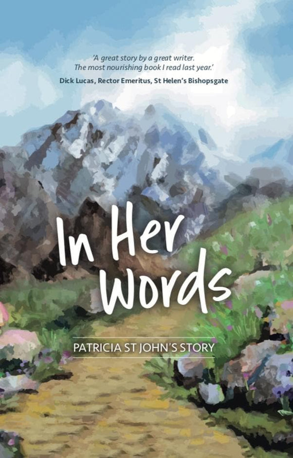 In Her Words Patricia St John's Story