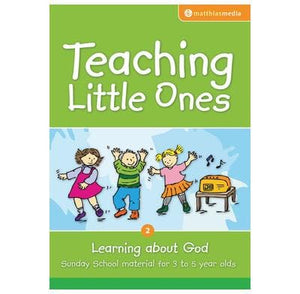 Teaching Little Ones (Learning about God by Carmichael, Stephanie (9781921068218) Reformers Bookshop