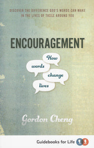 Encouragement: How Words Change Lives