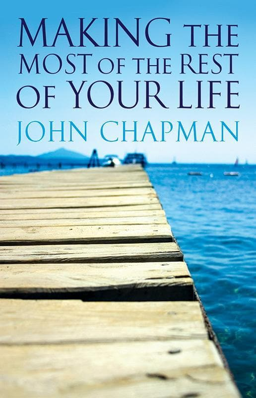 9781921068768-Making the Most of the Rest of Your Life-Chapman, John