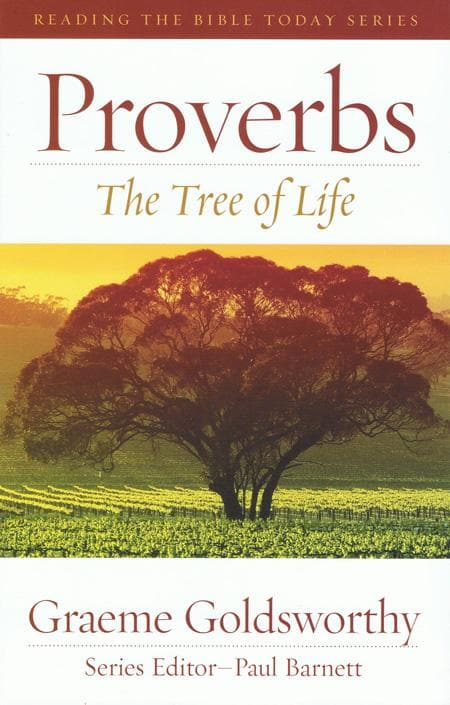 9781921460753-RTBT Proverbs: The Tree of Life-Goldsworthy, Graeme