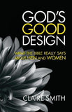 9781921896392-God's Good Design: What the Bible Really Says About Men and Women-Smith, Claire